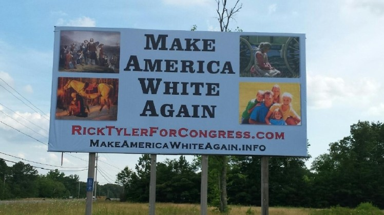 "The billboard of a Tennessee restaurant owner running for Congress reading ""Make America White Again"" has drawn criticism from Polk County residents. (Rick Tyler)"